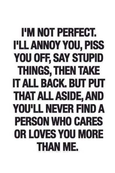 Quotes About Relationship And Trust Im Not Perfect You Never Find