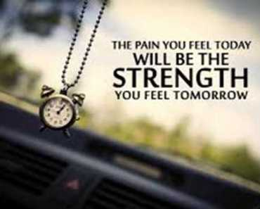 short strength quotes Today Pain Will Be The Strength Tomorrow Inspirational Thoughts Work