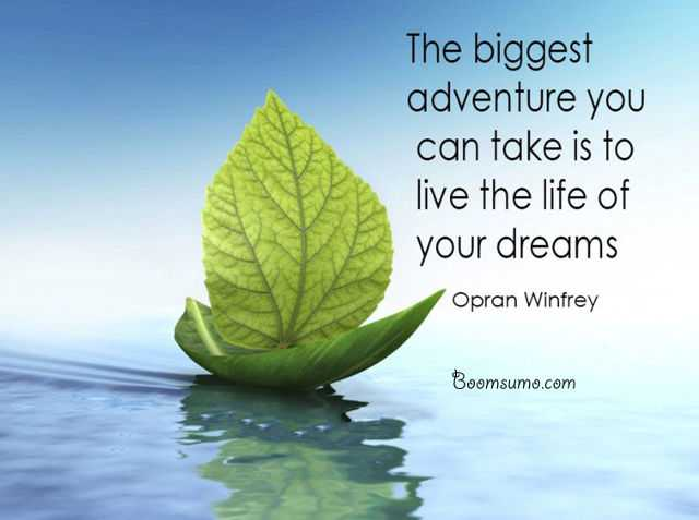 Amazing Inspirational Dream Quotes about life Always Enjoy Live the Life of Your Dreams