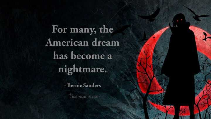 American Dream Quotes Become A Nightmare Inspirational Quotes
