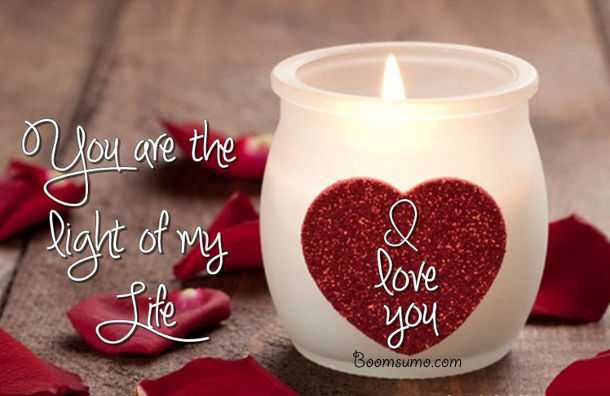 Best Quotes About Love Light Of My Life Love You Love Life