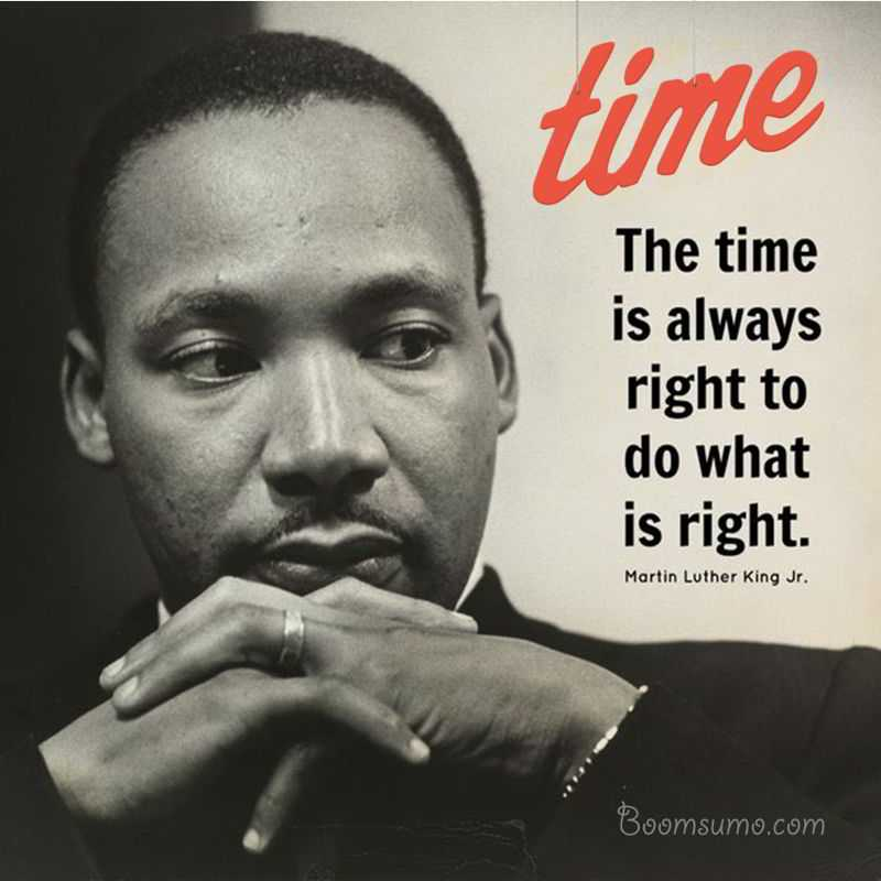 Martin Luther King Quotes Inspirational Motivation: Martin Luther King Jr Quotes What Is Always Right? The