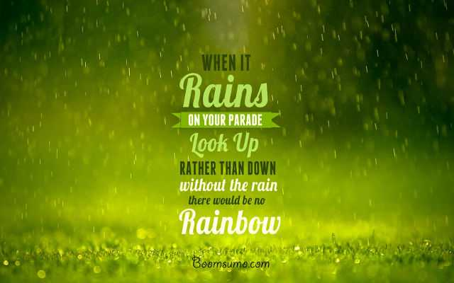 Inspirational Thoughts sayings about life \'When it Rain Look ...