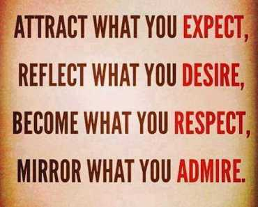 Daily Inspirational Quotes Mirror What you Admire Inspirational Sayings