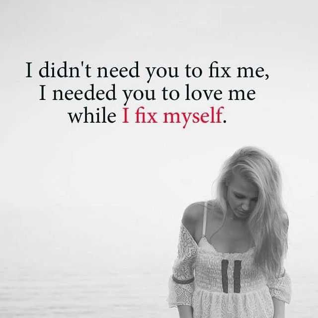 Heart Touching sad love quotes I Fix Myself broken quotes