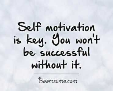famous success quotes Without Self motivation, You Won't life quotes success quotes on achievement