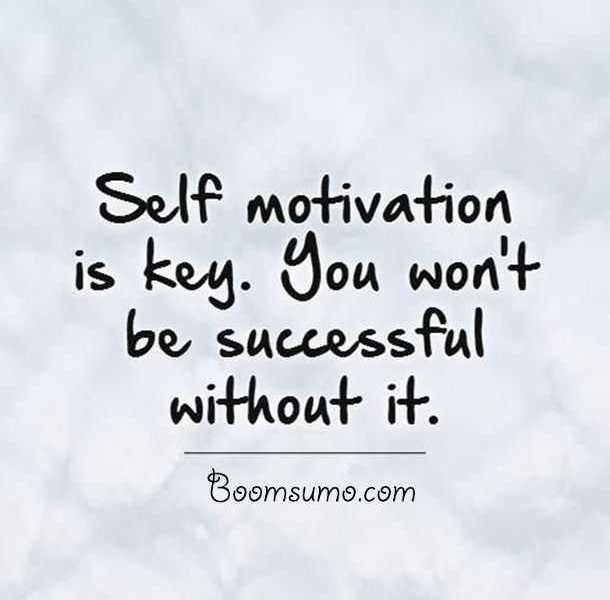 Famous Success Quotes 'Without Self Motivation You Won't BoomSumo Custom Self Motivation Quotes