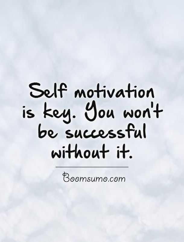 Famous Life Quotes Gorgeous Famous Success Quotes 'without Self Motivation You Won't