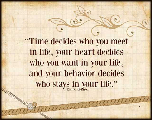 Inspirational Quotes About Life: Time Decides Who With You