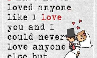 love quotes about love Never Loved Anyone Like You, I Love YOu