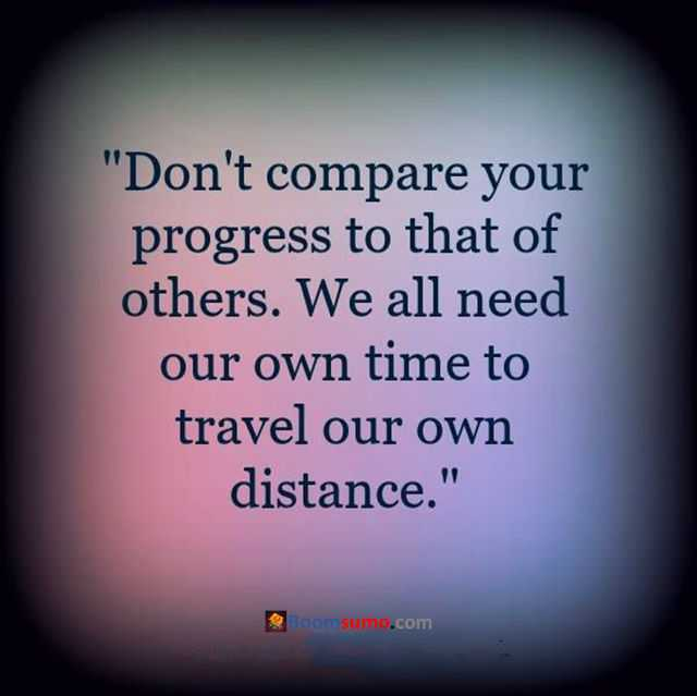 Progress Quotes Extraordinary Success Quotes Don't Compare Your Progress Quotes About Success