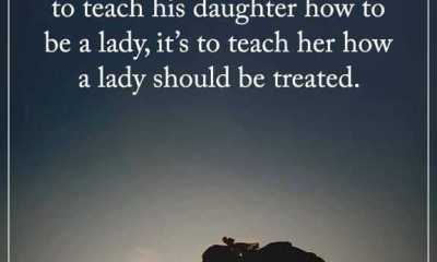 Best Fathers Day Quotes How to be Lady should be Treated – Good Quotes About Dads