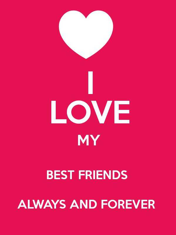 I Love My Best Friend Quotes Magnificent Friends Quotes About Love I Love My Best Friends Forever Life