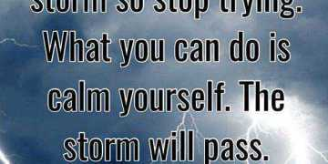 Inspirational life quotes Positive thoughts You Can't calm When Storm