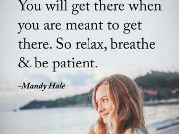 Inspirational quotes on life Positive sayings So Relax Inspirational quotes on life