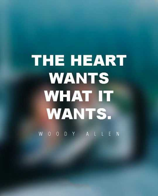 Superb Inspirational Sayings: Woody Allen Quotes About The Hearts Wants Why