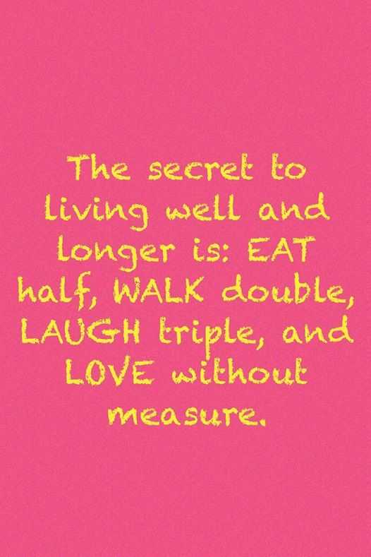 Life Love Quotes Love Sayings The Secret To Living Well Love