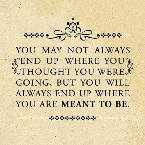 Motivational Life Quotes About Life Thoughts Where You Meant To Be