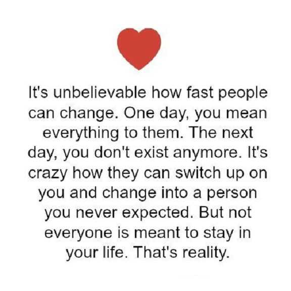 Sad Love Quotes Life Sayings How Fast People Can Change Love