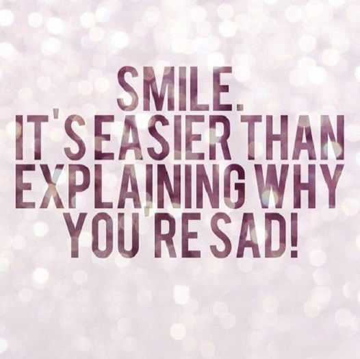 Smile Quotes: Why You Are Sad, Smile Explaining Everything