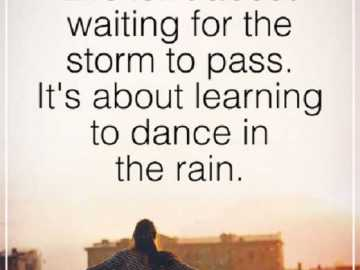 inspirational quotes Positive Sayings Life isn't Storm Motivational Quotes about life sayings