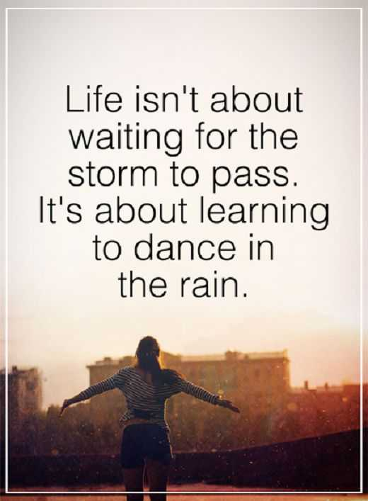 Superbe Inspirational Quotes: Positive Sayings Life Isnu0027t Storm To Pass, Dance It