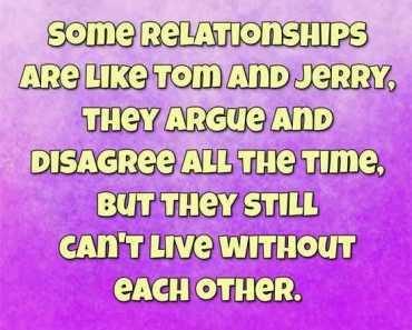 funny marriage quotes: Can't live Without Each other Tom & Jerry - Quotes About Relationship