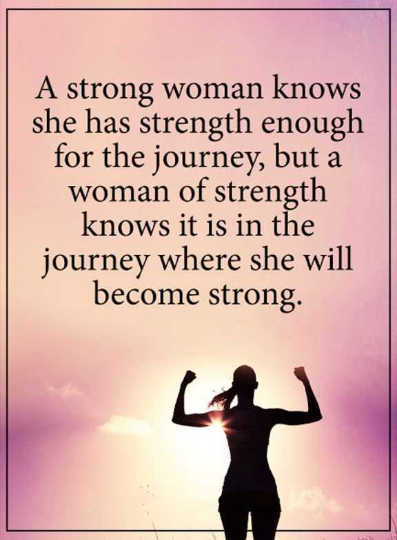 Strong Women Quotes About Strength Always She Will Become ...