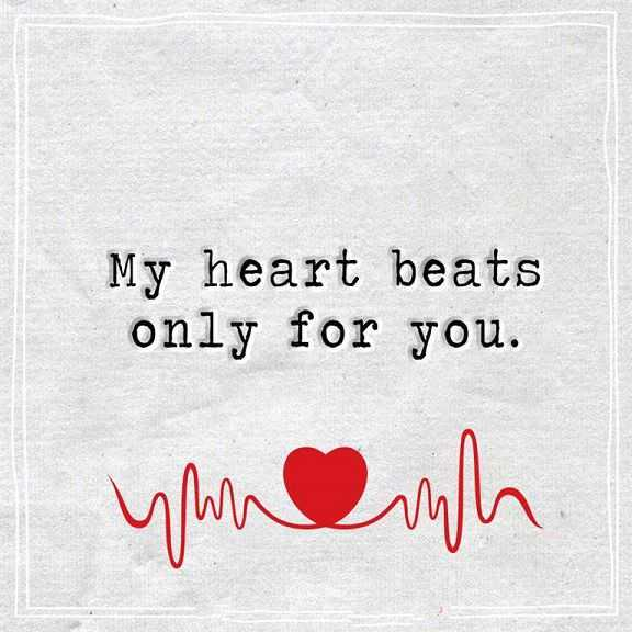 Best Love Quotes About Love Thoughts My Heart Beats Only For You Beauteous Best Love Quotes