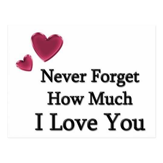Quotes About How Much I Love You Amusing Best Love Quotes About Love Sayings Never Forget How Much I Love