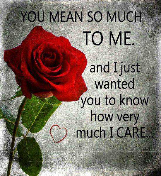 Best Love Quotes How Very Much I Care I Miss You So Much To Me