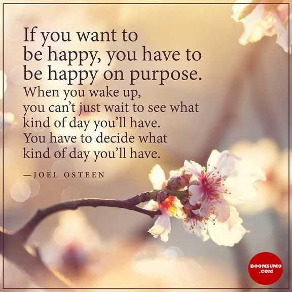 Good Morning Quotes Life Sayings If You Want To Be Happy Be Happy