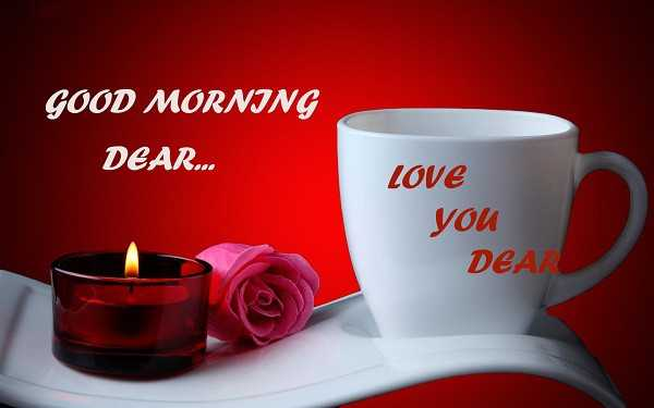 Good Morning Quotes Love Sayings Good Morning Love You Dear Love