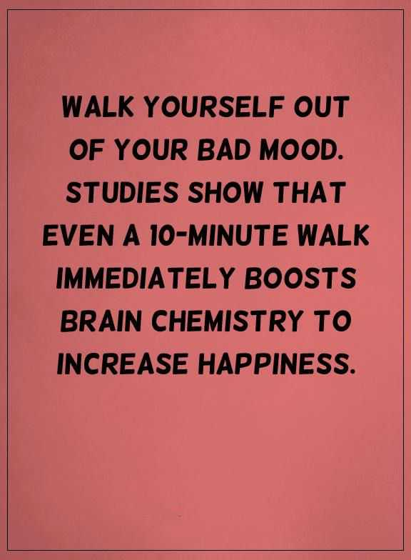 Bad Quotes | Happiness Quotes Life Sayings Bad Mood Walk Out Increase Happiness