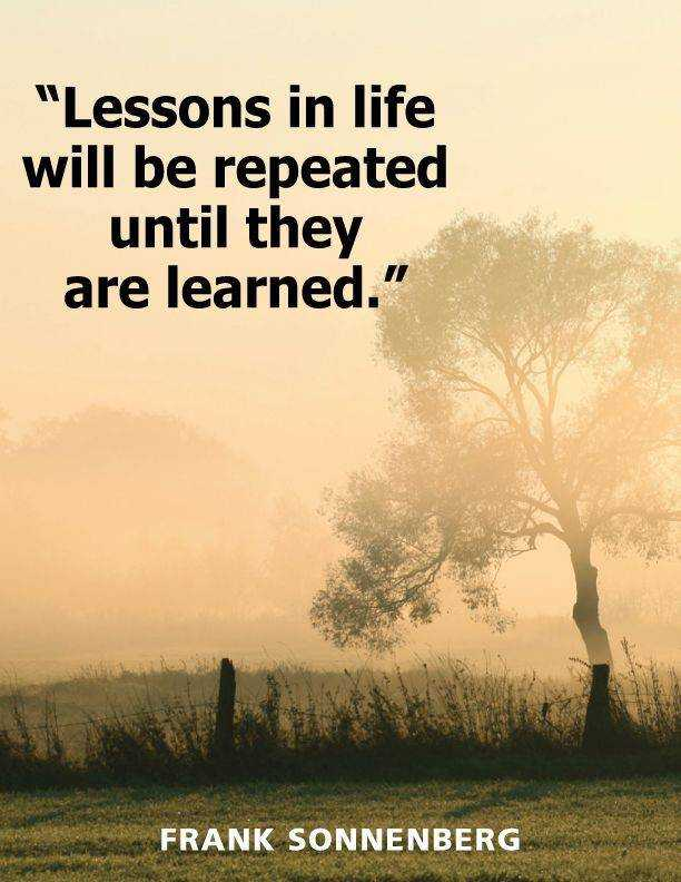 Inspirational Life Quotes About Positive Lessons In Life Will