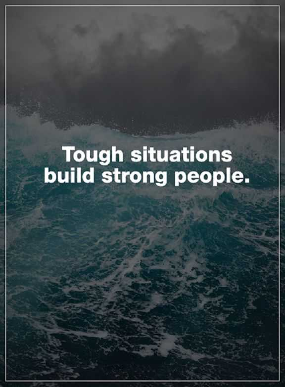 Inspirational Life Quotes Positive thoughts Tough ...