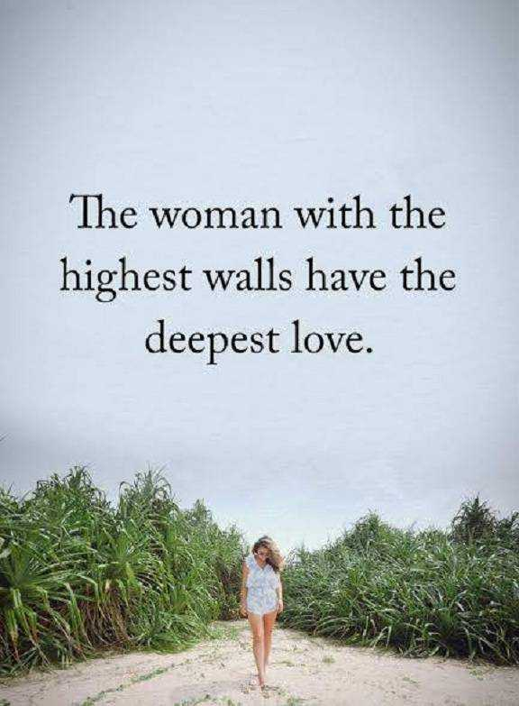 Inspirational Love Quotes about life Deepest Love, The Woman With