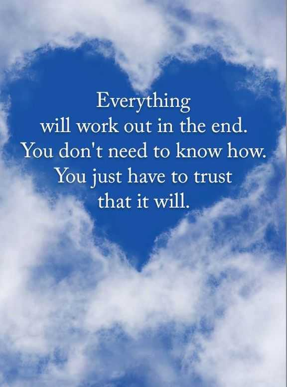 Motivational Quotes Of The Day Everything Will Work Just You Trust