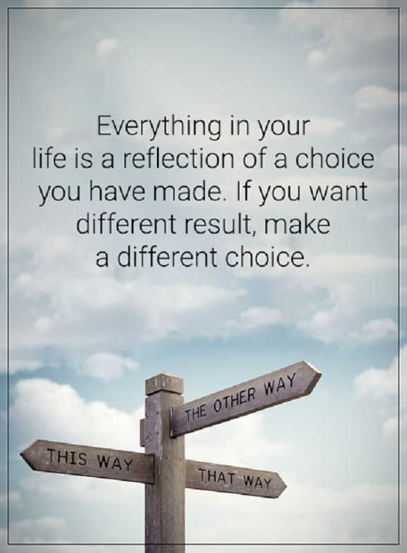 Positive Quotes About Life Thoughts for the day Different Choice