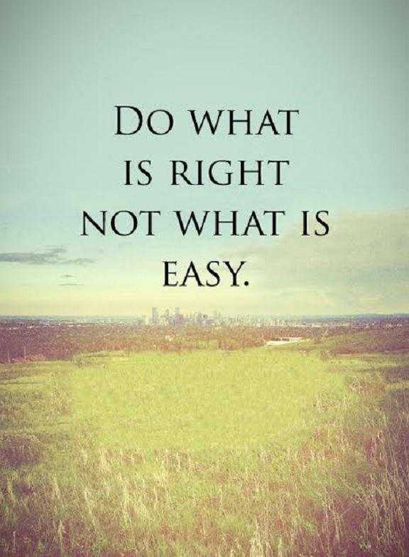 Positive quotes of the day positive Sayings Do What Is Right