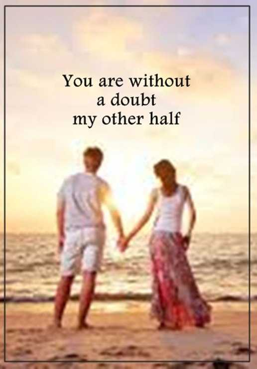 Best Love Quotes About Love Sayings You Are My Other Half Without