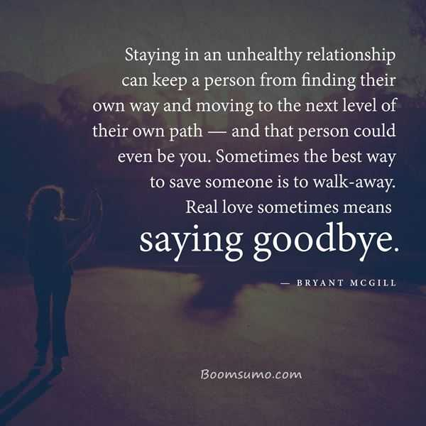 Best Relationships Quotes When Say Good Bye Walk Away Boomsumo Quotes