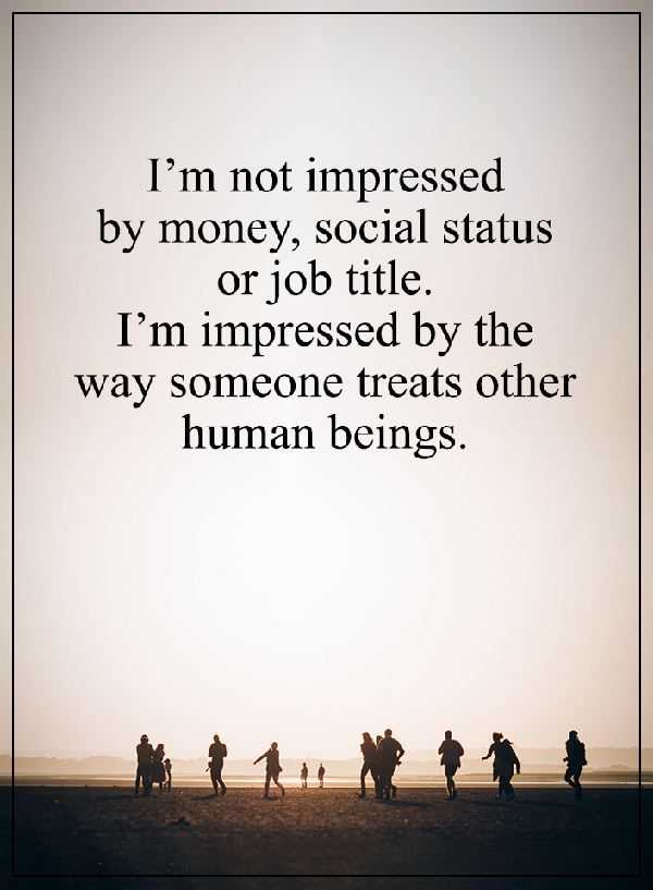Best life Quotes: Why I'am Not Impressed By Money, Social