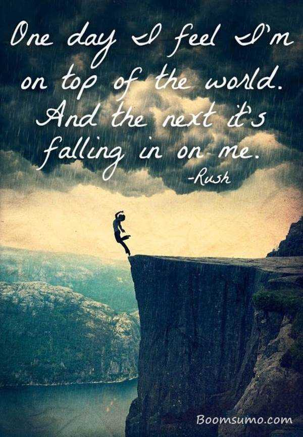 Bipolar Quotes | Bipolar Quotes One Day I Feel Top Of The World Next Day Boomsumo