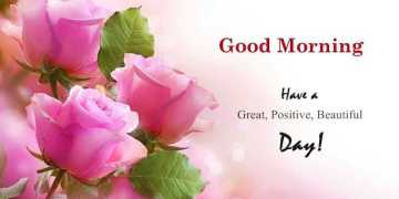 Good Morning Quotes Positive Sayings Good Morning Have A Positive Day, Love It