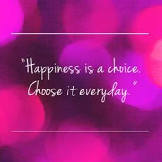 Quotes Happiness Amusing Happiness Quotes About Positive Happiness Choice Choose It