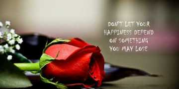 Happiness Quotes life Sayings Don't let Your Happiness Depends Something