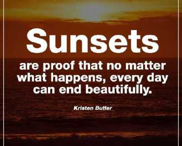 Happiness quotes Where No Matter What Happens, Sunsets Always Beautiful