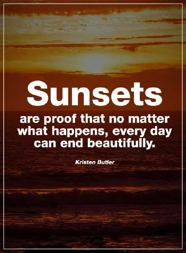 Happiness Quotes Where No Matter What Happens Sunsets Always