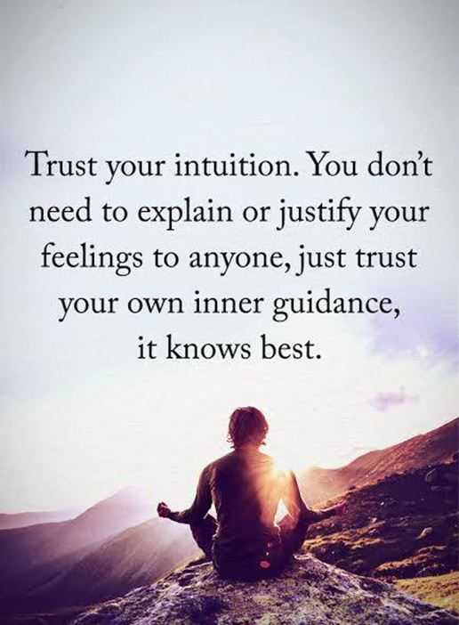 Inspirational Life Quotes Trust Your Intuition Just Trust